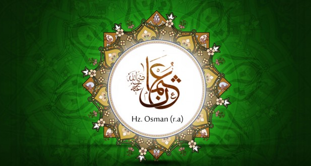 Hz. Osmanın İslam Dinini Kabul Etmesi