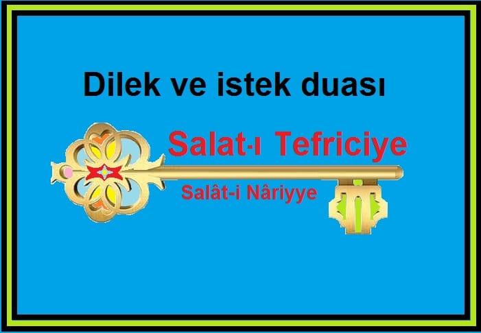 Dilek ve istek duası Salat-ı  Tefriciye